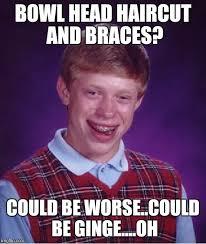 Bowl Haircut Meme - bad luck brian meme imgflip