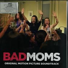 Bad Mothers Various Artists Bad Moms O S T Decks De Vinyl Shop