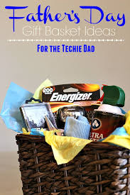 fathers day basket s day gift basket ideas for the techie the adventures