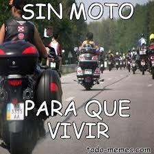 Moto Memes - arraymeme de sin moto para que vivir