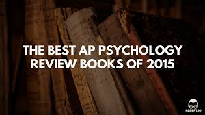 the best ap psychology review books of 2015 albert io