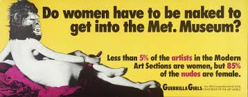 for to be do women to be to get into the met museum guerrilla
