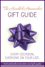 the humbled homemaker gift guide the humbled homemaker