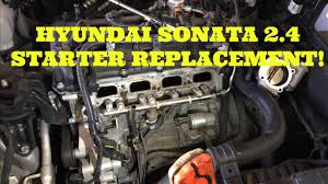 2004 hyundai sonata problems how to replace the starter in a 2 4l hyundai sonata