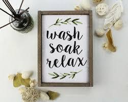 wash soak relax bathroom decor bathroom art bathroom ideas
