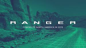 Do They Still Make Ford Rangers 2019 Ford Ranger What To Expect From The U S Spec Model
