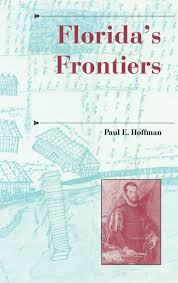 florida u0027s frontiers a history of the trans appalachian frontier