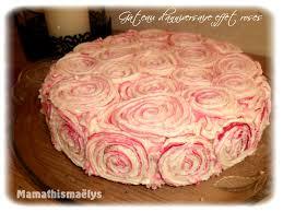 anniversaire cuisine gâteau d anniversaire faux effet roses la cuisine de nini
