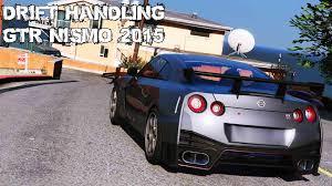 nissan gtr nismo 2015 drift handling nissan gtr nismo elegy rh8 gta5 mods com