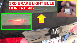 2006 hyundai sonata 3rd brake light replacement third brake light bulb replacement on honda civic 2006 2007 2008