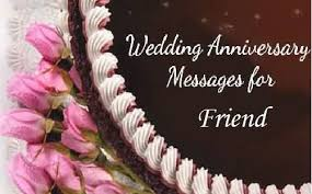 Wedding Message For A Friend Anniversary Wishes For Friend Archives Page 28 Nicewishes