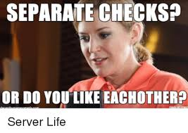 Server Memes - separate checks or do you like eachother made on server life