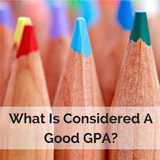 what is considered a good gpa definition how to calculate and more