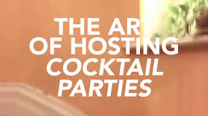 how to host a cocktail party youtube