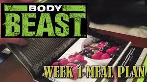 body beast 2015 week 1 meal plan youtube