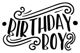 birthday boy birthday boy svg cut file by creative fabrica crafts creative fabrica