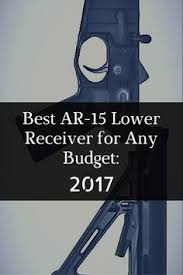 best black friday deals 2017 firearms best ar 15 lower receiver for any budget 2017 guns