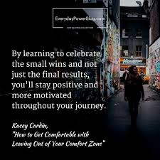 How To Leave Comfort Zone How To Get Comfortable With Leaving Your Comfort Zone
