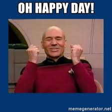 Happy Day Memes - oh happy day captain picard so much win meme generator