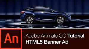lexus ads animate cc tutorial create a banner ad youtube