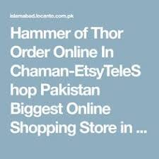 benefits of hammer of thor in pakistan hammer of thor in