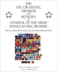 Awards And Decorations Army The Decorations Awards And Honors Of General Of The Army Douglas