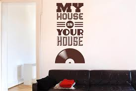 aliexpress com buy my house is your house vinyl music wall aliexpress com buy my house is your house vinyl music wall stickers decals art quotes free shipping from reliable vinyl music suppliers on love house