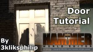 source sdk tutorial doors youtube