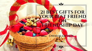 Unusual Gift Baskets 21 Best Gifts For Your Best Friend On Friendship Day Unusual Gifts