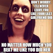 Meme Girlfriend - zombie overly attached girlfriend meme imgflip