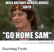 Go Home Meme - 25 best memes about go home sam go home sam memes