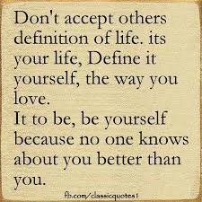 motivational quote on be true to yourself don t accept other