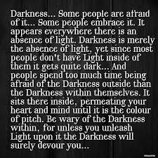Darkness Is The Absence Of Light Image Gallery Of Dark And Light Quotes