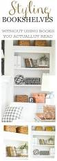 Bookshelf Styling Styling Bookshelves Without Using Books Stonegable