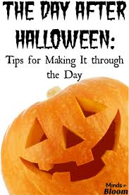 the day after halloween tips for making it through the day
