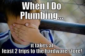 Plumbing Meme - funny plumbing and hvac memes grow plumbing dedicated to