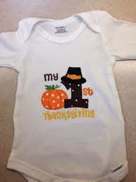 Thanksgiving Shirts For Toddler Boy 25 Best First Thanksgiving Images On Pinterest Babys First