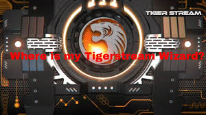 where is my tigerstream wizard and how to find movies youtube