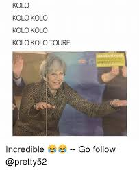 Kolo Toure Memes - kolo kolo kolo kolo kolo kolo kolo toure for the latest from the