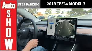 2018 tesla model 3 expertly parallel self park auto show youtube