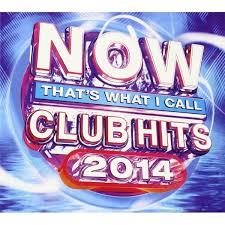 now that s what i call club hits 2014 cd ozgameshop