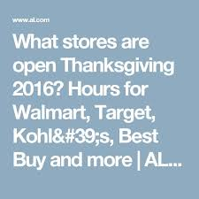 what stores are open thanksgiving 2016 hours for walmart target
