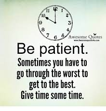 Awesome Meme Quotes - 12 6 6 awesome quotes wwwawesomequotes4ucom be patient sometimes