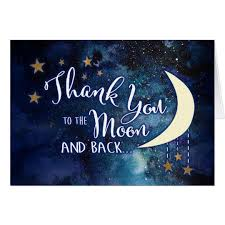 to the moon and back thank you cards zazzle com