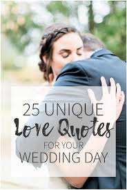 Love Quotes For Wedding Speech by Dan U0026 Erin Photocinema Blog25 Unique Love Quotes To Use On Your