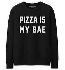 this is my sweater pizza is my bae sweater save the