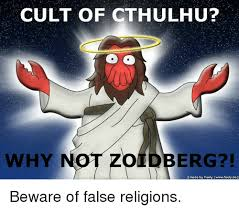 Cthulhu Meme - cult of cthulhu why oldberg made by feely wwwfeelyde beware of