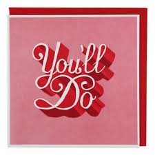 you u0027ll do funny valentine u0027s day cards at paperchase