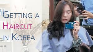 getting a haircut in korea youtube