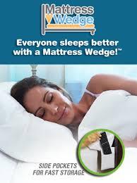 mattress wedge everyone sleeps better with a mattress wedge